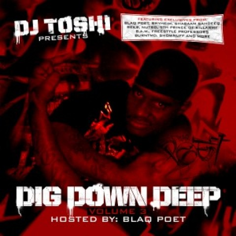 DJ Toshi – Dig Down Deep vol. 3 hosted by Blaq Poet (FREE DOWNLOAD)