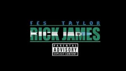 "2 new Fes Taylor videos + 2 ""Rick James"" tracks GET IT TODAY!!!"