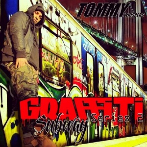 Tommy Whispers of TMF – Graffiti Subway Series 2 (FREE MIXTAPE)