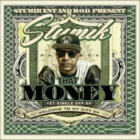 Stumik – That Money
