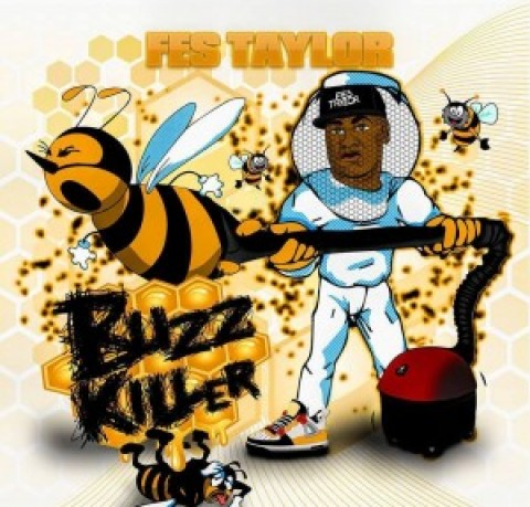 Fes Taylor – Buzz Killer EP now in stores!!!