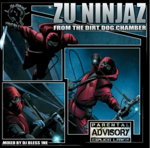 Zu Ninjaz – From The Dirt Dog Chamber (free mixtape)