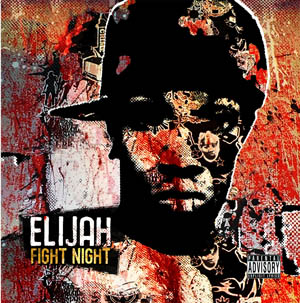 ELIJAH – YOU THINK YOU'RE TOUGH (free single) & ALBUM NOW IN STORE!