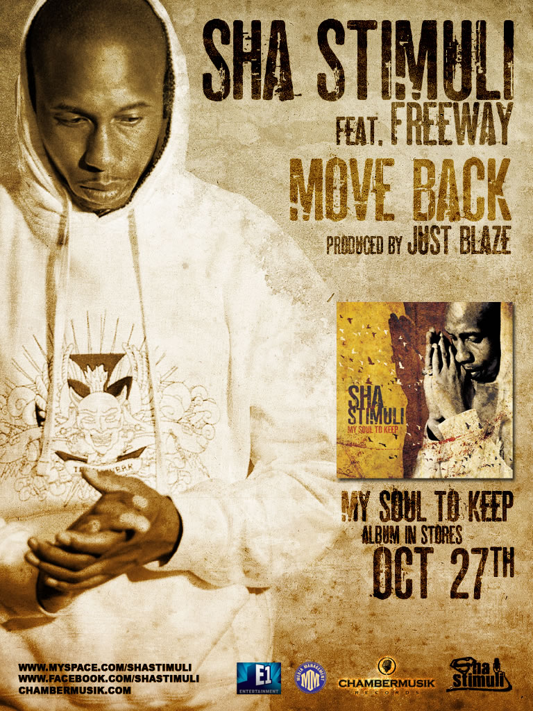 Sha Stimuli ft. Freeway & Young Chris - Move Back (prod. by Just Blaze)