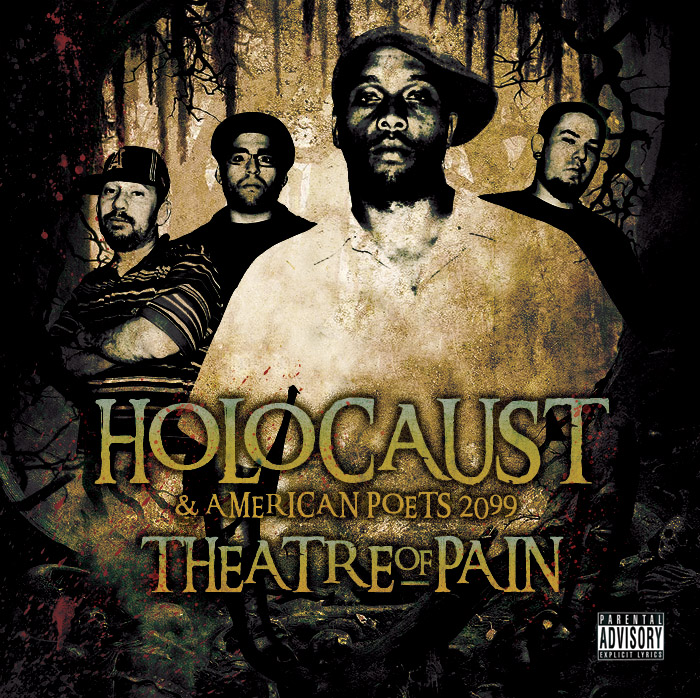 Holocaust & American Poets 2099 – Theatre of Pain tracklist