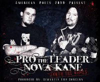 American Poets 2099 Present: Pro The Leader & Nova-Kane - Know The Names: NOW IN STORE!!!
