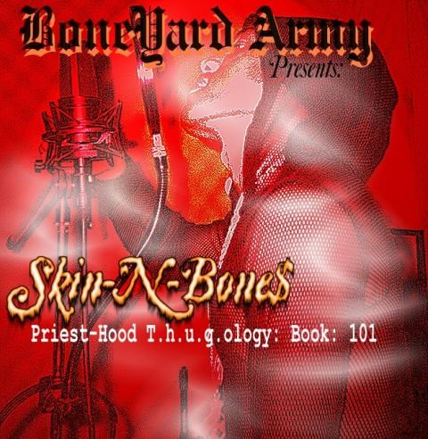Bone Yard Army presents Skin-N-Bone$ (free mixtape)