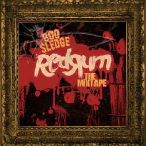 Boo Sledge - Redrum The Mixtape (FREE DOWNLOAD)