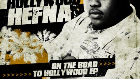 Hollywood Hefna – On The Road To Hollywood EP (FREE DOWNLOAD)