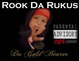 Rook Da Rukus - Da Gold Bearer