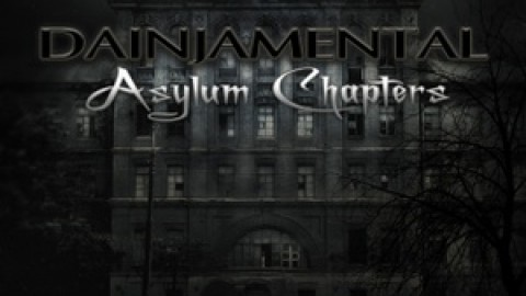 Dainjamental – Asylum Chapters now in stock!!!