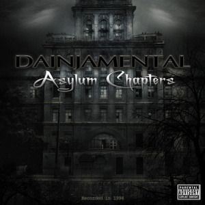 Dainjamental - Asylum Chapters now in stock!!!