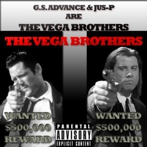 G.S. Advance & Jus-P (Shadow Clan) are The Vega Brothers (FREE ALBUM)