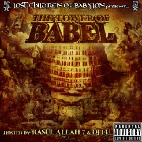 Lost Children of Babylon – Tower of Babel mixtape (SAMPLER)