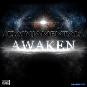 Dainjamental - Awaken now in stores!!!