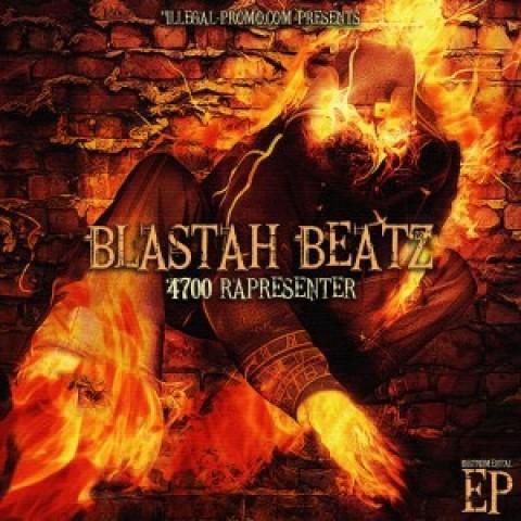 Blastah Beatz – 4700 Rapresenter (FREE INSTRUMENTAL EP)