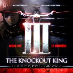 Iron Mic - 12 Rounds vol. 3 Now In Store (3 FREE DOWNLOADS)