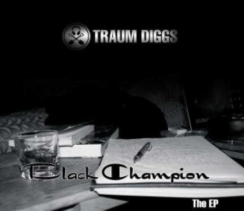 Traum Diggs – Black Champion (FREE EP)