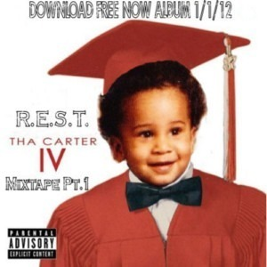 R.E.S.T. (Zu Bulliez) meets Tha Carter IV (FREE DOWNLOAD)