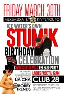 Stumik Birthday/Mixtape Release Party
