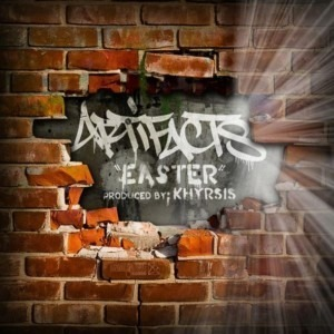 Artifacts - Easter (prod. Khrysis)