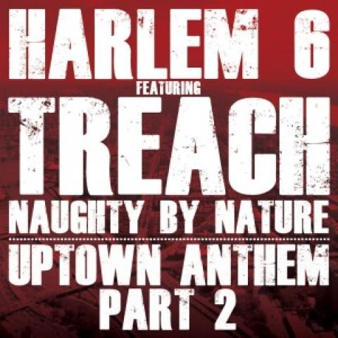Harlem 6 ft. Treach – Uptown Anthem pt. 2
