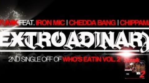 Stumik ft. Chippaman, Chedda Bang & Iron Mic – Extroadinary