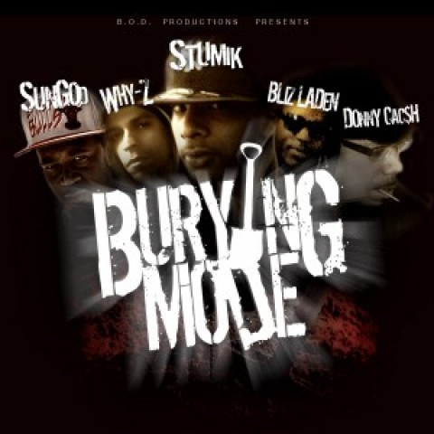 Stumik ft. Why-Z, Donny Cacsh, Sun God & Bliz Laden – Burying Mode