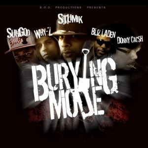 Stumik ft. Why-Z, Donny Cacsh, Sun God & Bliz Laden - Burying Mode