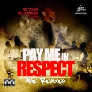 Fes Taylor - Pay Me In  Respect: The Remixes (FREE ALBUM)