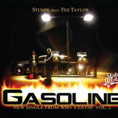 Stumik ft. Fes Taylor – Gasoline