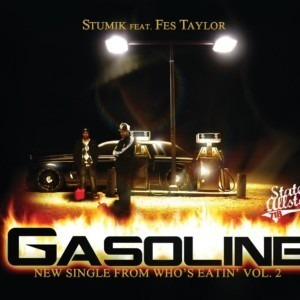Stumik ft. Fes Taylor - Gasoline