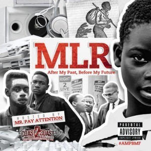 MLR - After My Past, Before My Future (FREE DOWNLOAD)