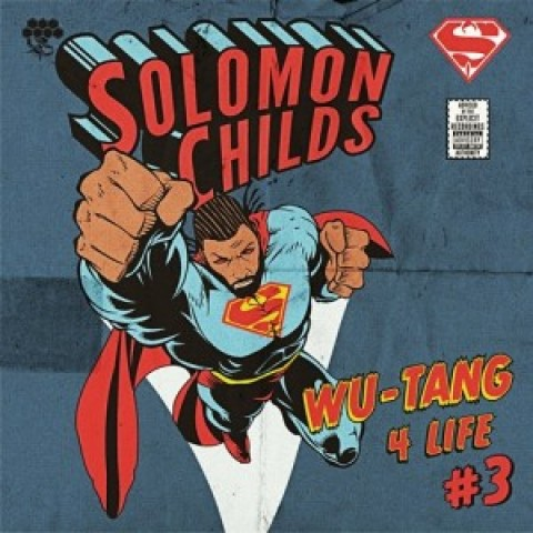 Solomon Childs – Wu-Tang 4 Life 3 NOW IN STORES!!!
