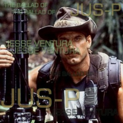 Jus-P – The Ballad of Jesse Ventura (prod. G.S. Advance)