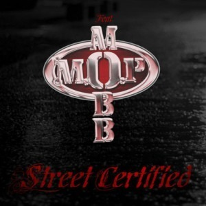 M.O.P. ft Mobb Deep - Street Certified
