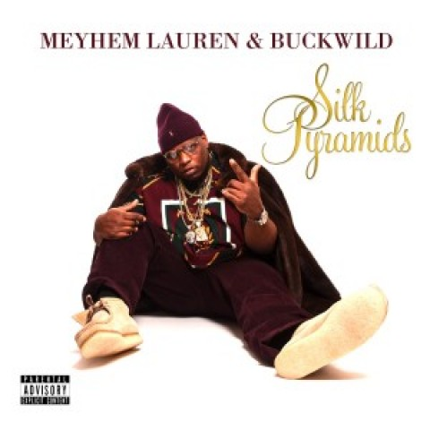 Meyhem Lauren & Buckwild – Silk Pyramids  (now in stores)
