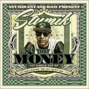 Stumik - That Money