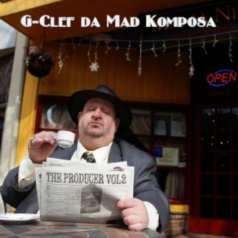 Now in Stores: G-Clef da Mad Komposa –  The Producer Vol. 2