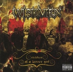 Wisemen - Children of a Lesser God