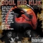 Soul Kid Klik - Invisible Army