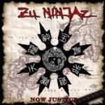Zu Ninjaz - Now Justice