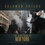 Solomon Childs - The King Kong of New York