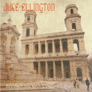 Duke Ellington - Second Sacred Concert Live