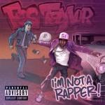Fes Taylor - I am Not A Rapper