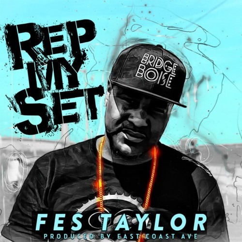 Fes Taylor - Rep My Set