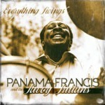 Panama Francis and the Savoy Sultans - Everything Swings