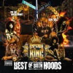 King Just & Pop the Brown Hornet - Best of Both Hoods