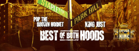 Pop the Brown Hornet & King Just – Best of Both Hoods (IN STORES EVERYWHERE:10-7-16)