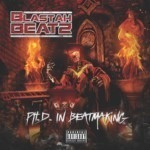 TGR-3036 Blastah Beatz - PHD in Beatmaking 686647303607
